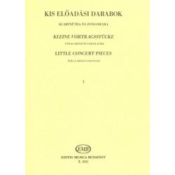 KIS ELŐADASI DARABOK 1 klarinétra és zongorára Közreadta Berkes Kálmán id.