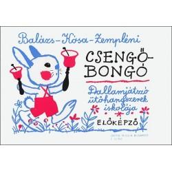 Balázs Oszkár, Kósa Gábor, Zempléni László: Csengő-bongó
