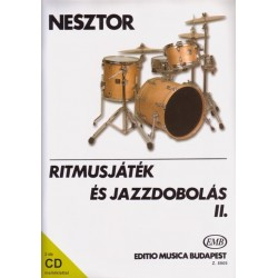 Nesztor Iván: Ritmusjáték és jazzdobolás 2 2 CD-vel Kotta és CD