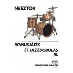 Nesztor Iván: Ritmusjáték és jazzdobolás 3