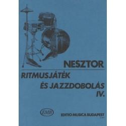 Nesztor Iván: Ritmusjáték és jazzdobolás 4